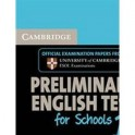 Cambridge Preliminary English Test for Schools 1. with answers and 2 Audio CDs...