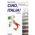 Привет, Италия (Ciao, Italia!): Учебноле пособие.