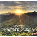 Discover Eastern Russia (на английском языке)