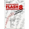 Macromedia Flash Professional 8: справочник дизайнера