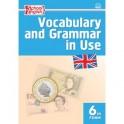 Vocabulary and Grammar in Use. Английский язык. 6 класс. Сборник лексико-грамматических упражнений. ФГОС