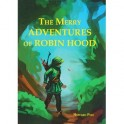 The Merry Adventures Of Robin Hood. Веселая Приключения Робин Гуда