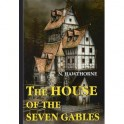 The House of the Seven Gables / Дом о семи фронтонах