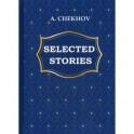 A. Chekhov: Selected Stories / А. Чехов. Избранные рассказы