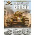 """Средний танк B1bis. Стальной тайфун французских """"кирасир"""""""