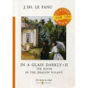 In a Glass Darkly 2. The Room in the Dragon Volant