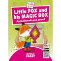Fox and his Magic Box. Лисенок и его волшебная коробка. Английский для детей