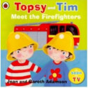 Topsy and Tim: Meet the Firefighters (PB)