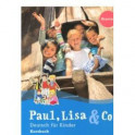 Paul, Lisa & Co Starter. Deutsch fur Kinder. Kursbuch