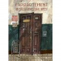 L'appartement. Un siecle d'histoire russe