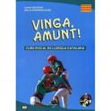 Vinga, amunt! Curs inicial de llengua catalana. Начальный курс каталанского языка. Учебное пособие