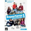 Reporteros internacionales 1 - Cuaderno de ejercicios