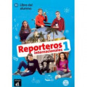 Reporteros internacionales 1 - Libro del alumno (+CD MP3)