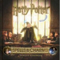 Harry Potter. Spells and Charms. A Movie Scrapbook