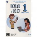 Lola y Leo Paso a paso 1 Cuaderno + MP3 descargable