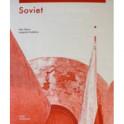 Soviet Modernism. Brutalism. Post-Modernism Buildings and Structures in Ukraine 1955–1991