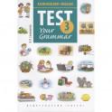 Английский язык. Test Your Grammar. 3 класс. Грамматические тесты. Учебное пособие