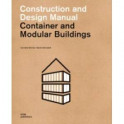 Container and Modular Buildings. Construction and Design Manual
